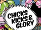 Chicks, Kicks & Glory: Halima